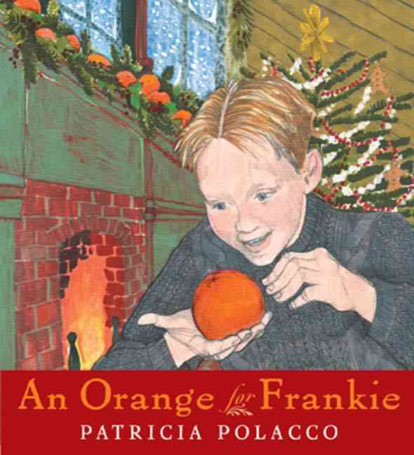 An Orange for Frankie By Polacco, Patricia