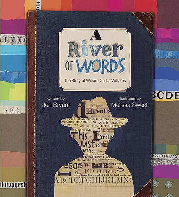 A River of Words By Bryant, Jen/ Sweet, Melissa (ILT)